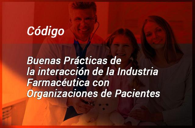 Código de Buenas Prácticas de Interacción de la Industria Farmacéutica con Organizaciones de Pacientes- CETIFARMA