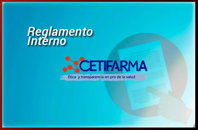 Reglamento interno de CETIFARMA