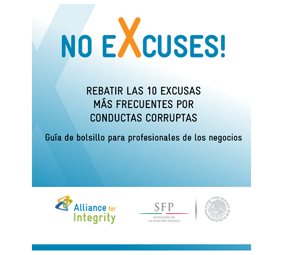 No eXcuses! Rebatir las 10 excusas más frecuentes por conductas corruptas. Guía de bolsillo