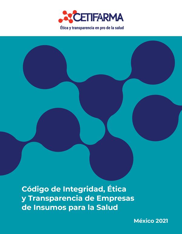 Código de Integridad, Ética y Transparencia de Empresas de Insumos para la Salud