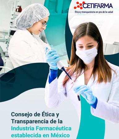 CETIFARMA - Consejo de Ética y Transparencia de la Industria Farmacéutica establecida en México